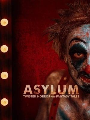 Asylum: Twisted Horror & Fantasy Tales poszter