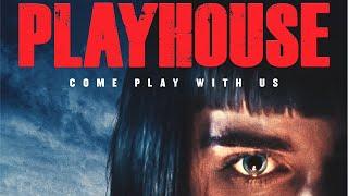 Playhouse előzetes
